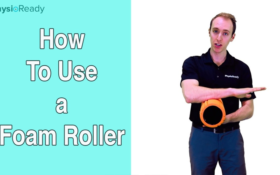 How and When To Use a Foam Roller