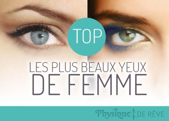les plus beaux yeux de femmes top 2015 physique de r ve. Black Bedroom Furniture Sets. Home Design Ideas