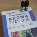 Quel est le résumé et la critique du livre le grand livre de l'aromathérapie, mon avis avec les points forts et points faibles du livre