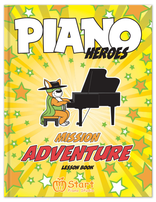 Piano Heroes: Mission Adventure Lesson Book