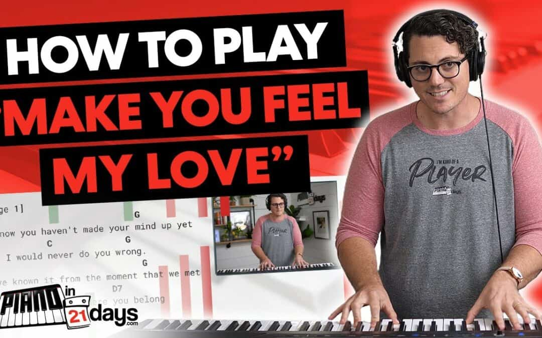 "How to Play ""Make You Feel My Love"" by Adele with my 5-Step Song-Learning Process"