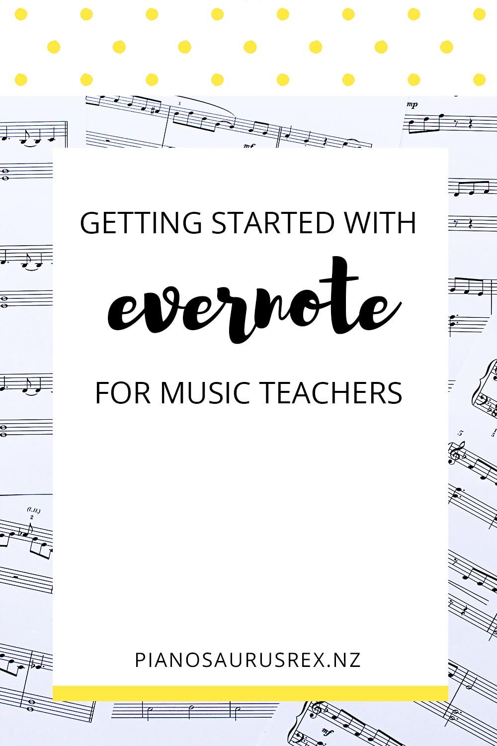 Getting Started With Evernote For Music Teachers