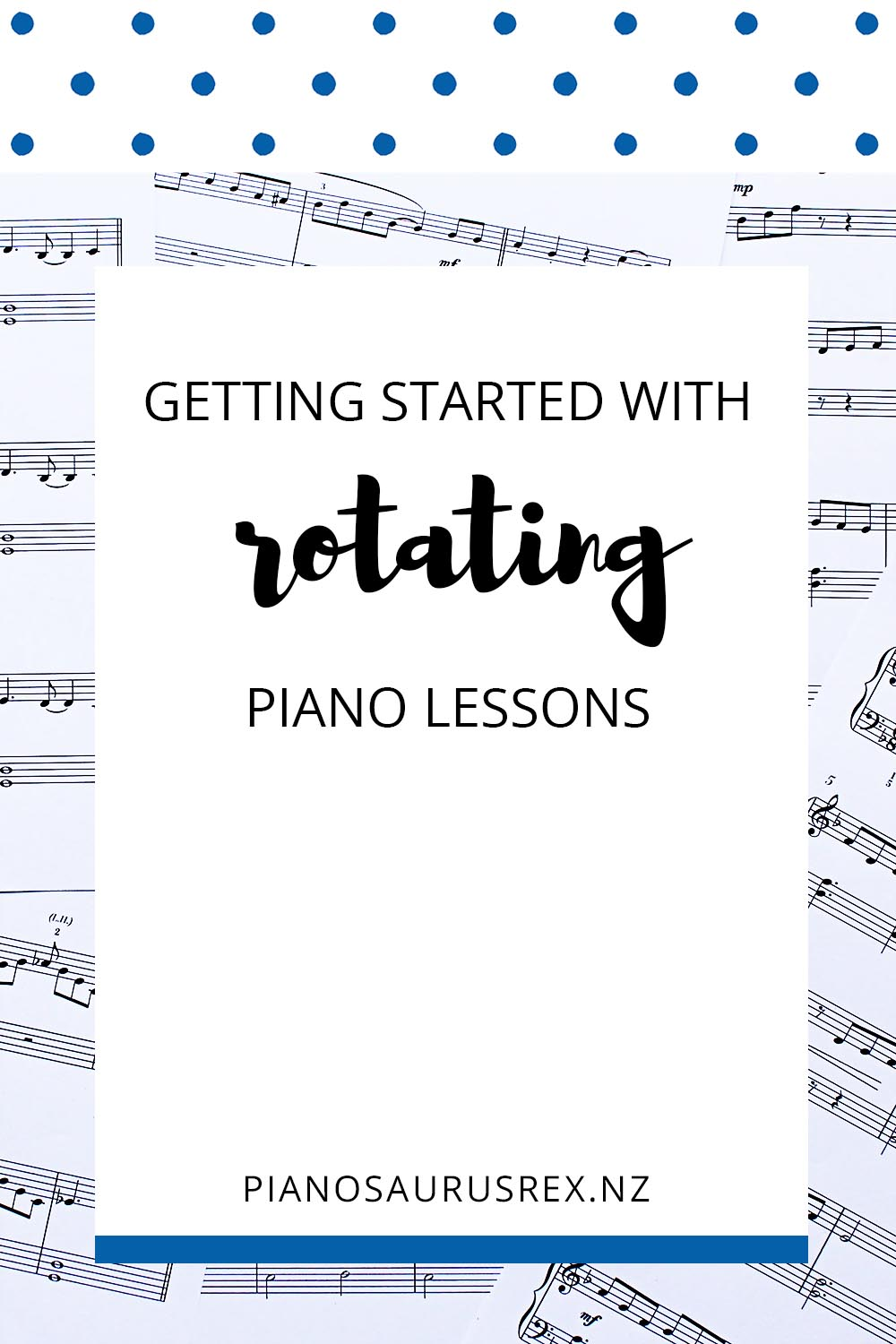 Getting Started With Rotating Lessons