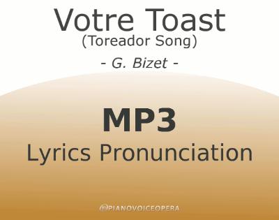 Votre Toast (Toreador Song) Lyrics Pronunciation