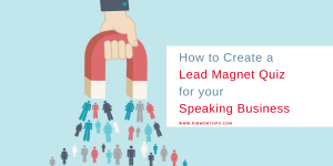 how to Create a Lead Magnet Quiz for your speaking business