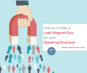 How to Create a Lead Magnet Quiz for A speakng business - PART 2