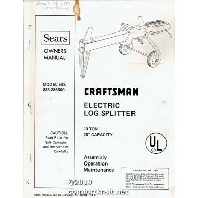 Craftsman Electric Log Splitter Model No 833.286500 Owners