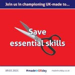 Made in UK Day: Save essential skills