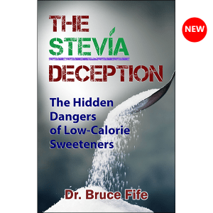 The Stevia Deception by Bruce Fife front cover