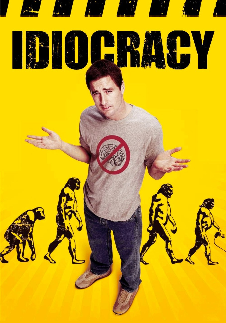 Idiocracy Movie Poster - ID: 100671 - Image Abyss
