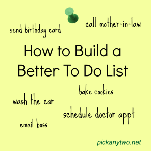How to Build a Better To Do List