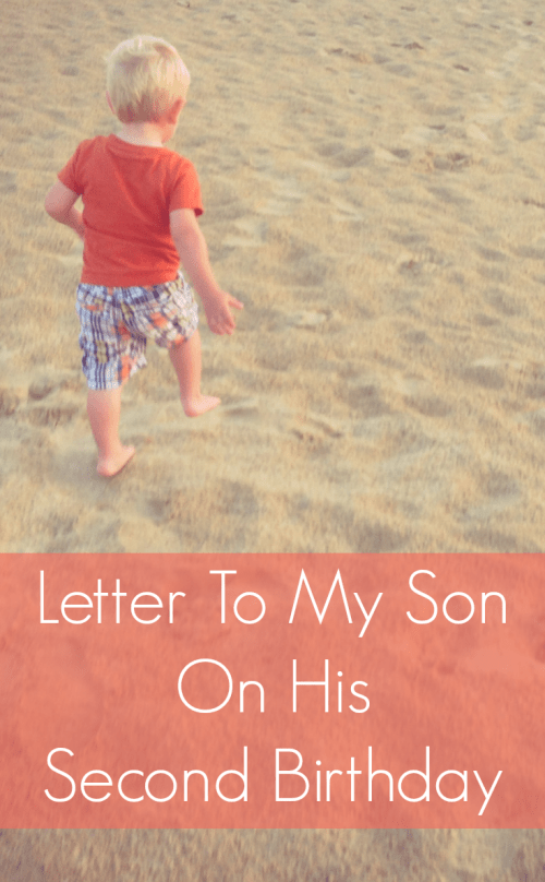 one mom's letter to her son on his second birthday