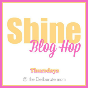 Co-Hosting the SHINE Blog Hop—Come Link Up!