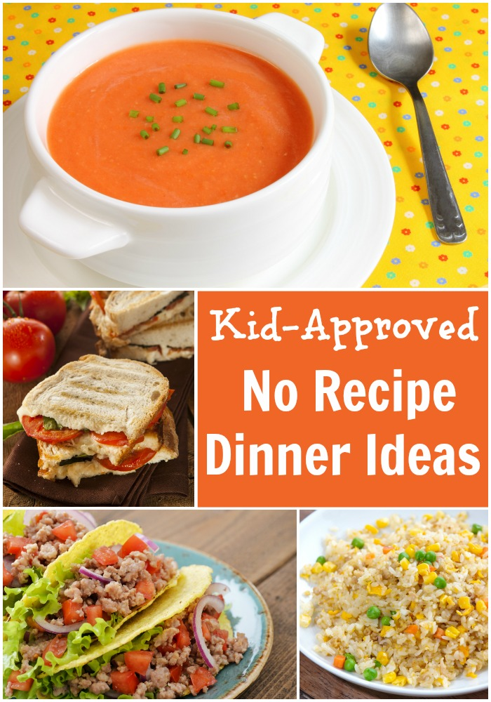 kid approved no recipe dinner ideas pick any two