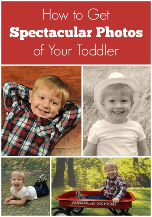How to Get Spectacular Photos of Your Toddler