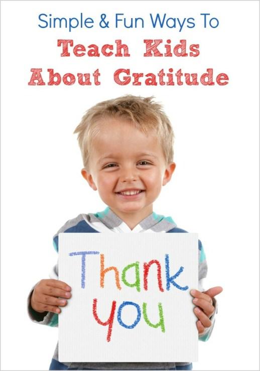 Simple & Fun Ways to Teach Kids About Gratitude