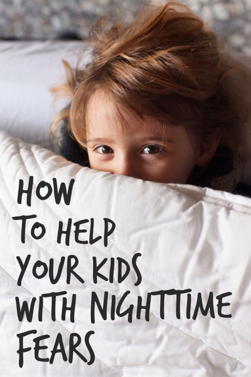 6 Tips & Tricks to Help Your Kids With Nighttime Fears