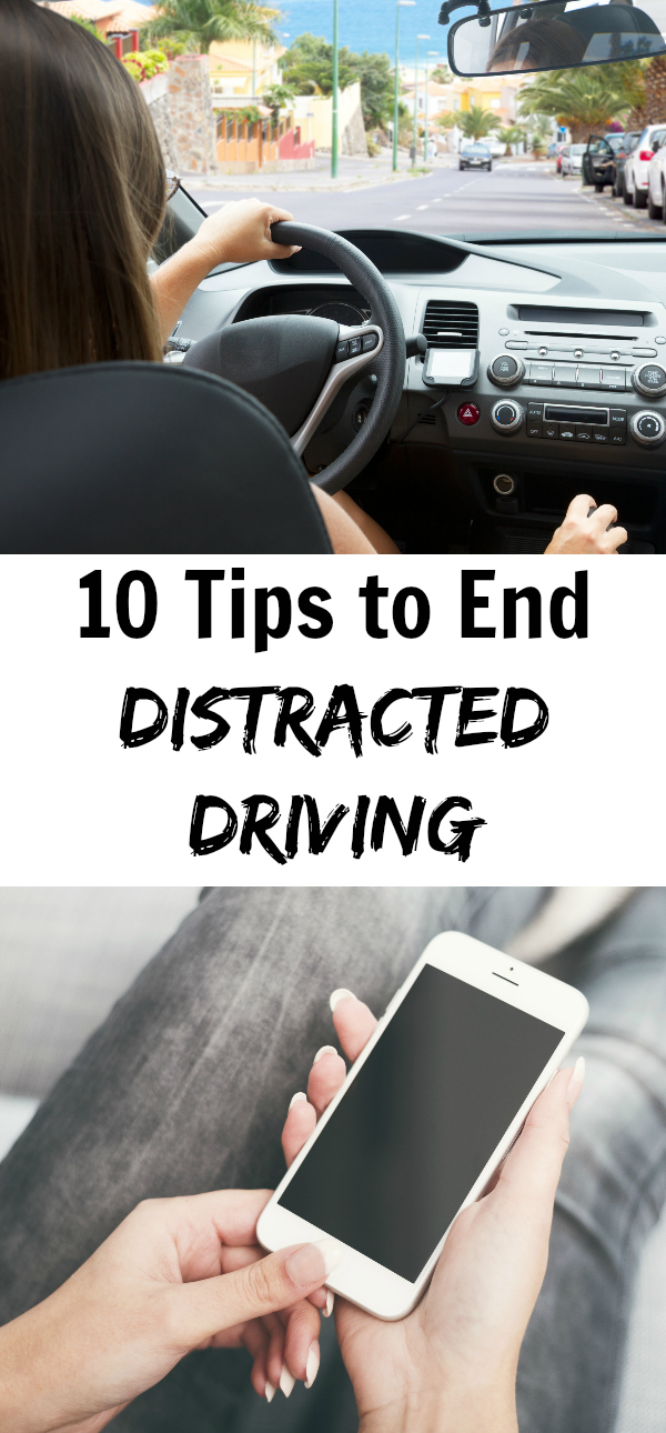 10 Tips to End Distracted Driving