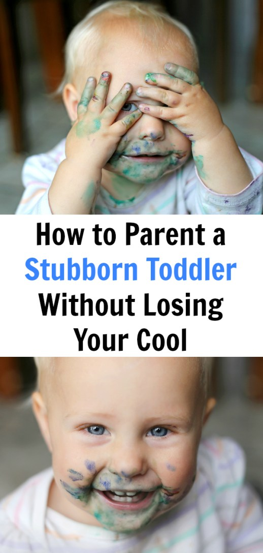 Got a stubborn toddler? Here's how to handle it without losing your cool—or your joy.