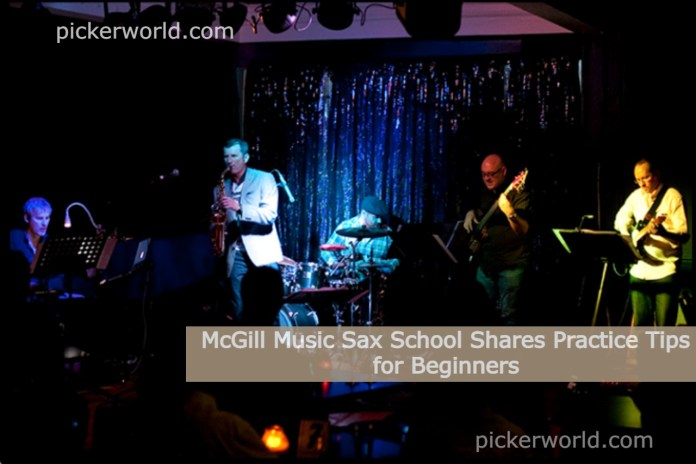 McGill Music Sax School Shares Practice Tips for Beginners