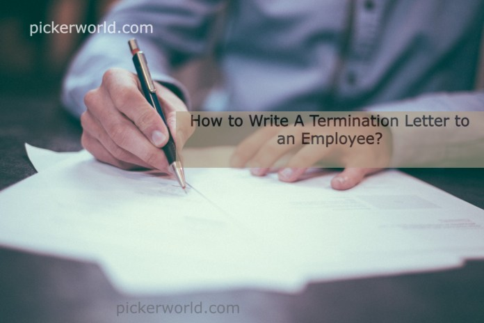 How to Write A Termination Letter to an Employee?