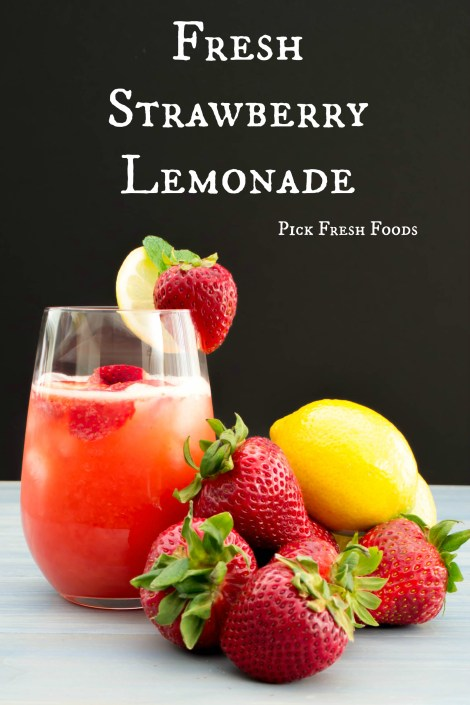 Strawberry Lemonade Pick Fresh Foods