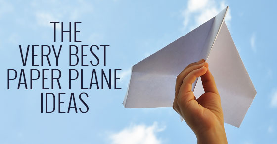 The Very Best Paper Plane Ideas  Picklebums