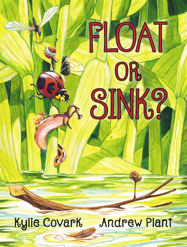 Cover of Float or Sink? by Kylie Covark and Andrew Plant