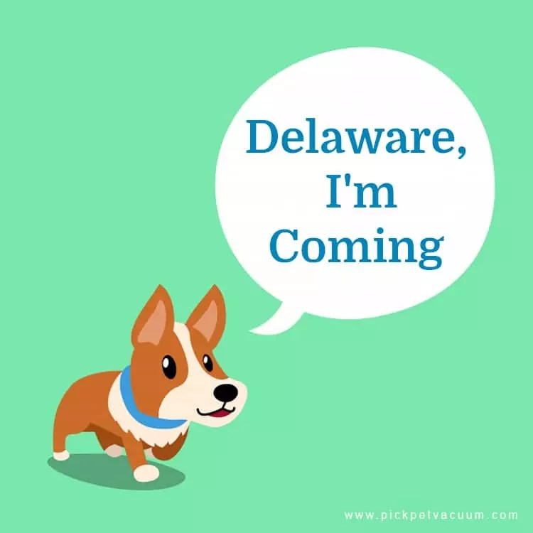 Delaware I m coming