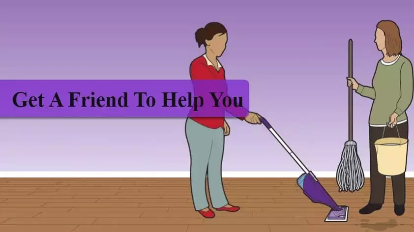 Get a friend to help you