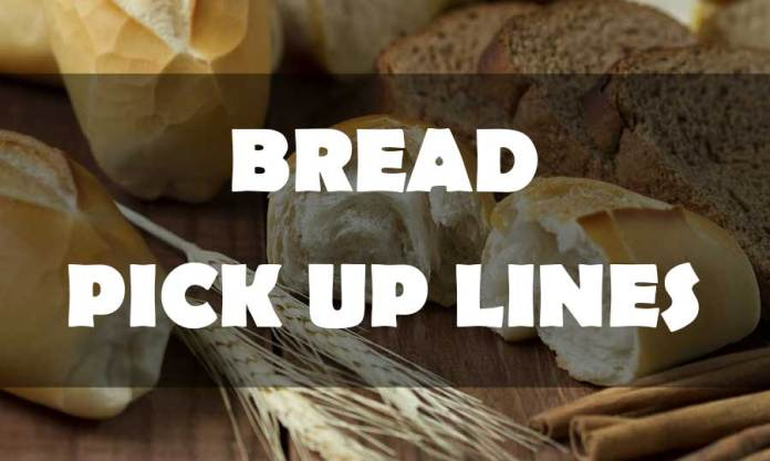 bread-pick-up-lines