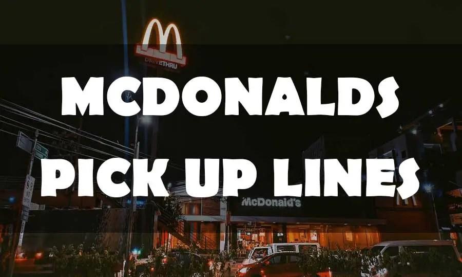 Pick lines mcdonalds up Fast Food