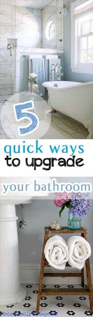 5 Quick Ways to Upgrade Your Bathroom (1)