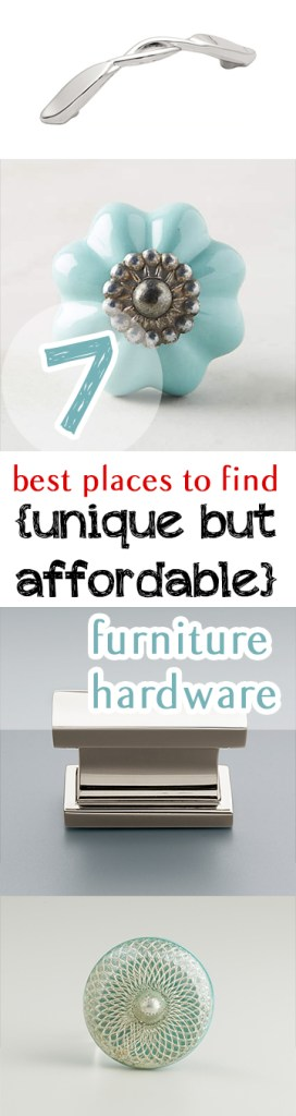 7 Best Places to Find {Unique but Affordable} Furniture Hardware