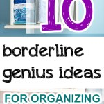 10 Borderline Genius Ideas for Organizing Your Closet | Closet Organization, Closet Organization Hacks, Home Organization, Home Organization TIps and Tricks, Closet, Clean Closet. #Closet #OrganizedCloset #Organization #OrganizedHome #ClutterFree #ClutterFreeCloset #CleanCloset