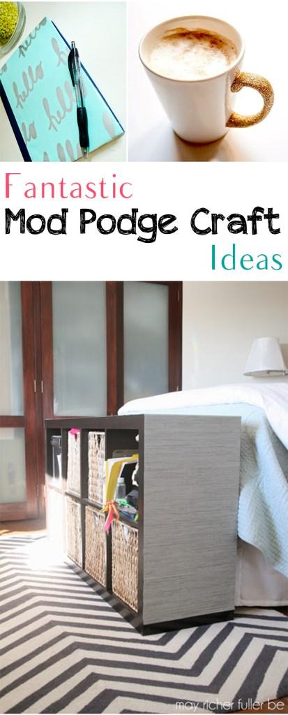 Fantastic Mod Podge Craft Ideas