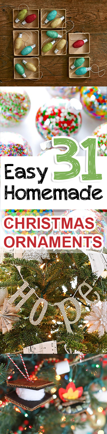 31 Easy Homemade Christmas Ornaments