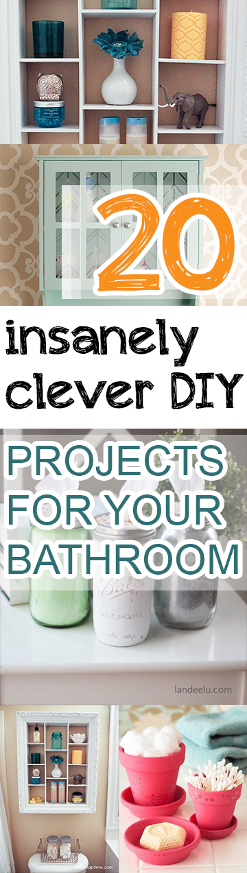 20 insanely clever diy projects for your bathroom page 6 for Clever diy projects