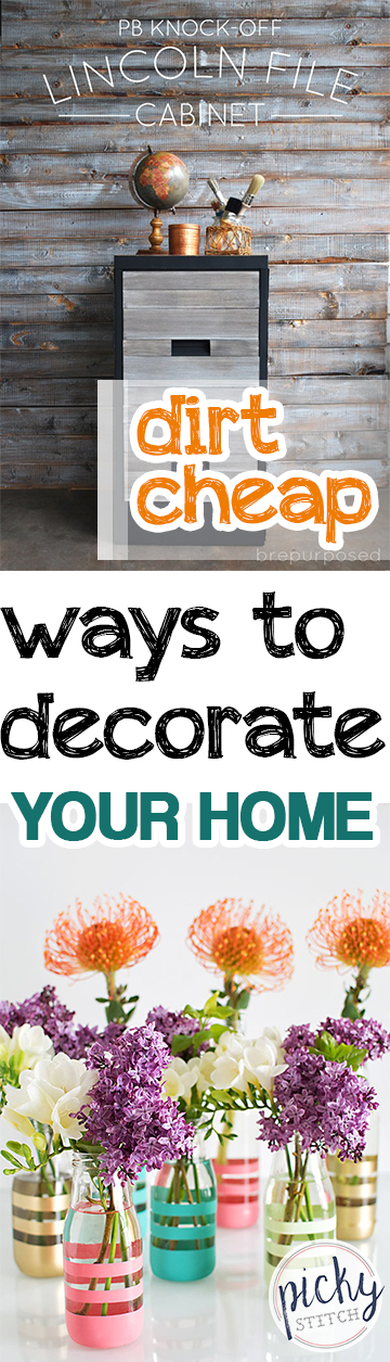 Dirt cheap ways to decorate your home picky stitch Cheap easy ways to decorate your home