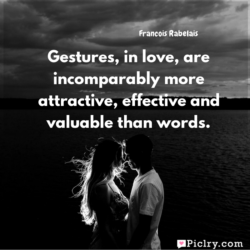 Meaning Of Gestures, In Love, Are Incomparably More