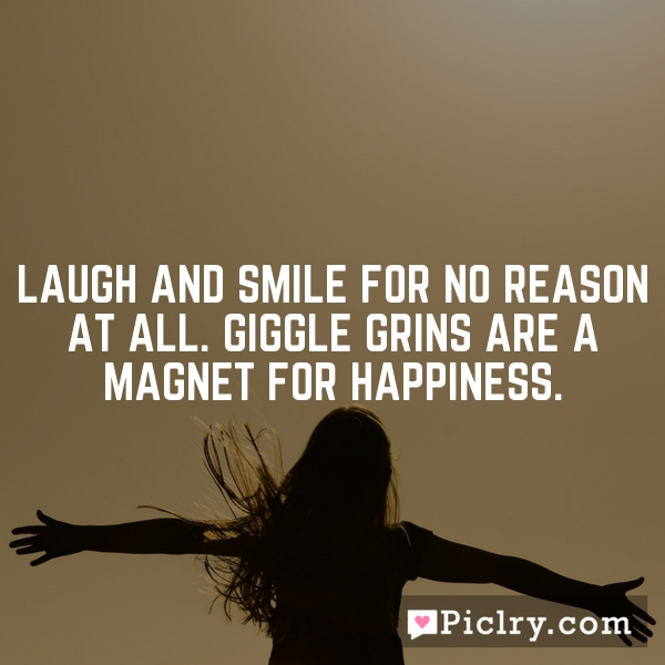 Laugh Giggle And Smile