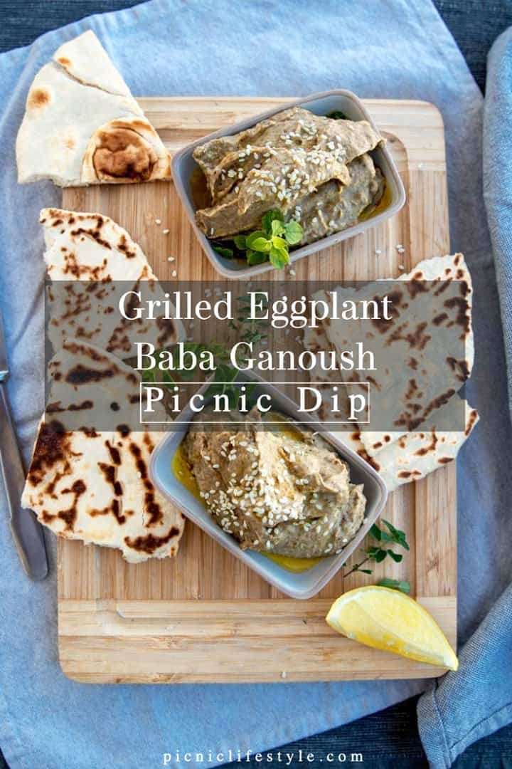 """Pinterest graphic of baba ganoush dip with flat breads and text overlay """" Grilled eggplant Baba Ganoush picnic dip"""""""