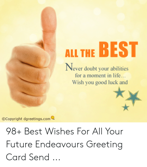 all the best never