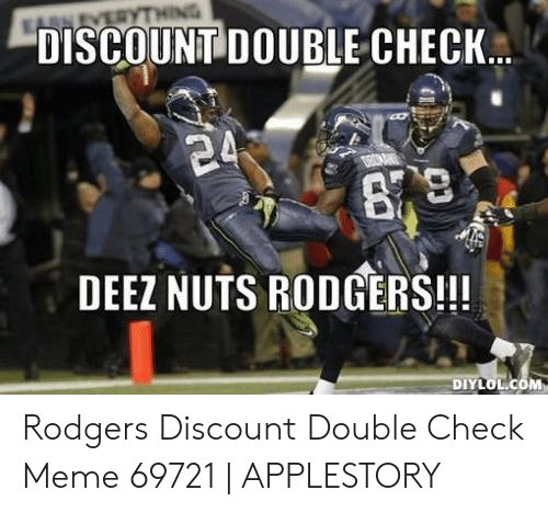 discountidouble check deez nuts