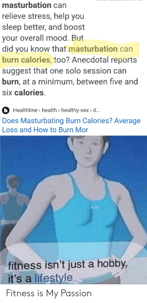 Fitness Is My Passion Reddit Meme On Awwmemes Com