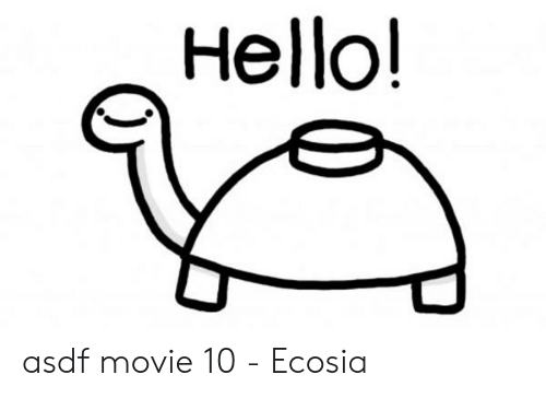 hello asdf movie 10