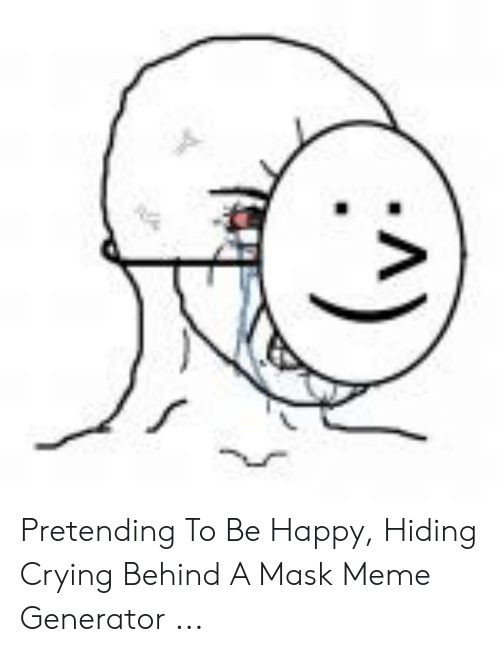 Crying Behind Smile Meme : crying, behind, smile, Angry, Inside, Happy, Outside, 10lilian