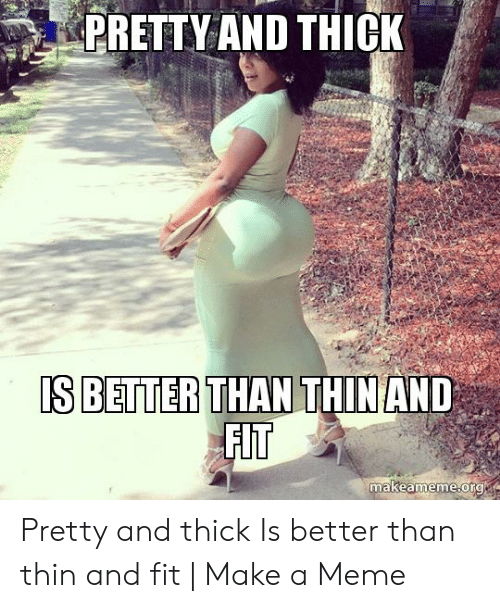 Thick Girl Memes : thick, memes, Memes, About, Thick