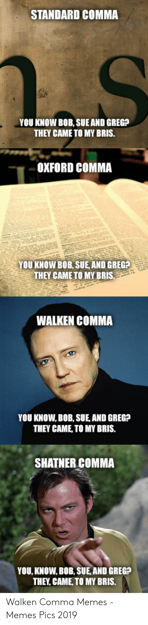 Walken Comma Shatner Comma : walken, comma, shatner, Oxford, Comma, Shatner