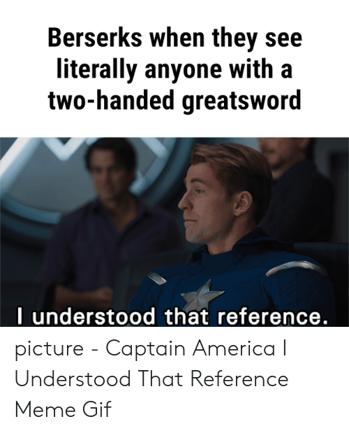 I Understood That Reference Gif : understood, reference, 🅱️, Memes, About, Captain, America, Understood, Reference